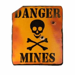 Danger Mines Military Type Warning Sign